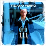 111 Lyrics Tiziano Ferro
