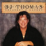 Miscellaneous Lyrics B. J. Thomas