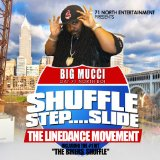 Shuffle, Step, Slide: The Line Dance Movement Lyrics Big Mucci