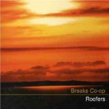 Roofers Lyrics Breaks Co-Op