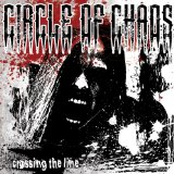 Crossing the Line Lyrics Circle of Chaos
