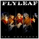 New Horizons (Single) Lyrics Flyleaf