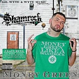 Money Green Lyrics $hamrock