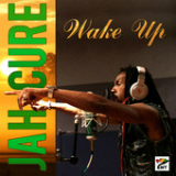 Wake Up (Single) Lyrics Jah Cure