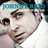 Dance With Me Lyrics Johnny Reid