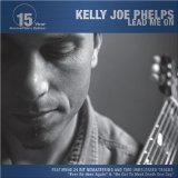 Miscellaneous Lyrics Kelly Joe Phelps