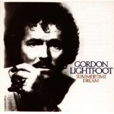 Summertime Dream Lyrics Lightfoot Gordon