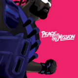 Peace Is the Mission Lyrics Major Lazer