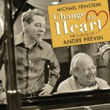 Change of Heart: The Songs of Andre Previn Lyrics Michael Feinstein