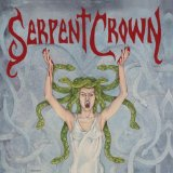 Serpent Crown Lyrics Serpent Crown