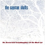 The Sleeved And Granddaughters Of The Black List Lyrics The Capstan Shafts