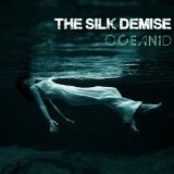 Oceanid Lyrics The Silk Demise