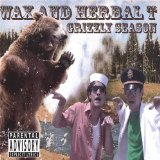 Grizzly Season Lyrics Wax and Herbal T