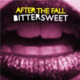 Bittersweet Lyrics After The Fall