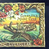 Everclear Lyrics American Music Club