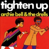 Tighten Up Lyrics Archie Bell & The Drells