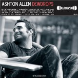 Dewdrops  Lyrics Ashton Allen