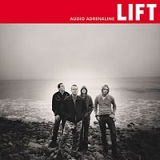 Lift Lyrics Audio Adrenaline