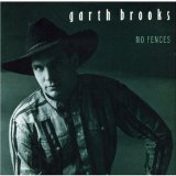 No Fences Lyrics Brooks Garth