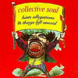Hints Allegations And Things Left Unsaid Lyrics Collective Soul