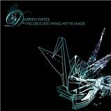 This Delicate Thing We've Made Lyrics Darren Hayes