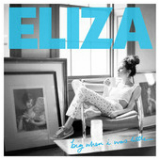 Big When I Was Little (Single) Lyrics Eliza Doolittle