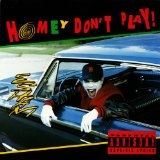 Homey Don't Play! Lyrics Esham