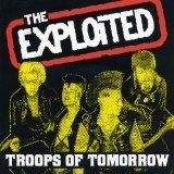 Troops Of Tomorrow Lyrics Exploited