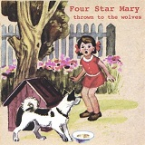Thrown To The Wolves Lyrics Four Star Mary