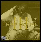 Trap House III Lyrics Gucci Mane