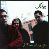 I Know About You Lyrics Ida