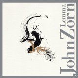 Lemma Lyrics John Zorn