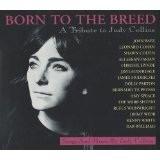 Born To The Breed A Tribute To Judy Collins Lyrics Leonard Cohen