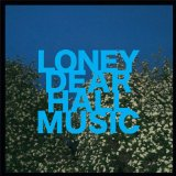 Hall Music Lyrics Loney Dear