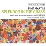 Splendor In The Grass Lyrics Pink Martini
