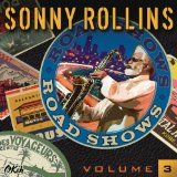 Road Shows, Vol.3 Lyrics Sonny Rollins