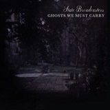 Ghosts We Must Carry Lyrics State Broadcasters