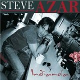 Indianola Lyrics Steve Azar