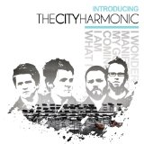 Introducing The City Harmonic (EP) Lyrics The City Harmonic