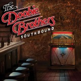 Southbound Lyrics The Doobie Brothers