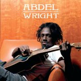 Abdel Wright Lyrics Abdel Wright