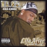 Life After Cash Money Lyrics B.G.