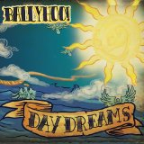 Daydreams Lyrics Ballyhoo!