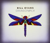 Bill Evans Dragonfly Lyrics Bill Evans