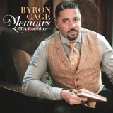 Memoirs Of A Worshipper Lyrics Byron Cage