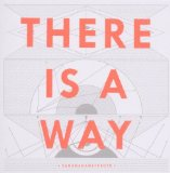There Is A Way Lyrics Dananananaykroyd