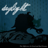 The Difference In Good And Bad Dreams (EP) Lyrics Daylight