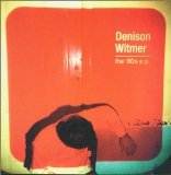 The '80s (EP) Lyrics Denison Witmer