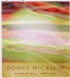 Perpetual Motion Lyrics Donny McCaslin