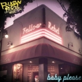 Baby Please Lyrics Fellow Rebel
